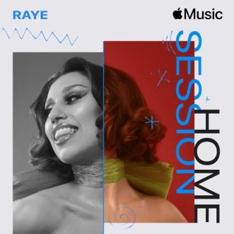 Apple Music Home Session: RAYE - Single by RAYE album reviews, ratings, credits
