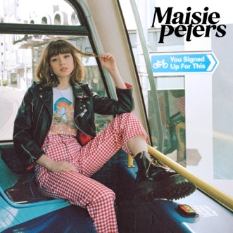 You Signed Up For This by Maisie Peters album reviews, ratings, credits