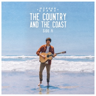 The Country And The Coast Side A - EP by Morgan Evans album reviews, ratings, credits
