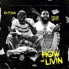How We Livin' - Single album lyrics, reviews, download