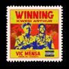 Winning (feat. VIC MENSA) - Single album lyrics, reviews, download