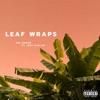 Leaf Wraps (feat. Jack Harlow) - Single album lyrics, reviews, download