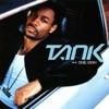 One Man by Tank album lyrics