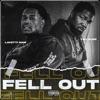 Fell Out (feat. TSU SURF) - Single album lyrics, reviews, download