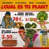 ¿Cual Es Tu Plan? - Single (feat. DJ Nelson) - Single album lyrics, reviews, download