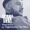 Cafe Del Mar: Wind Down (DJ Mix) album lyrics, reviews, download