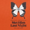 Met Him Last Night (feat. Ariana Grande) [Dave Audé Remix] - Single album lyrics, reviews, download