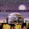 Live from the Royal Albert Hall album lyrics, reviews, download