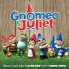 Gnomeo & Juliet (Soundtrack from the Motion Picture) album lyrics, reviews, download