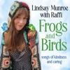 Frogs And Birds by Lindsay Munroe album lyrics