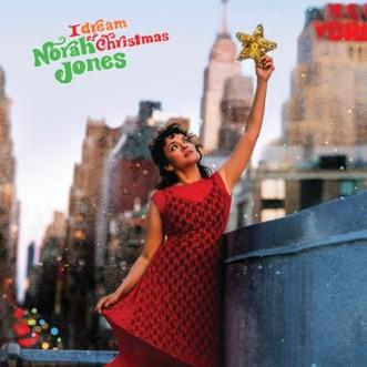 I Dream Of Christmas by Norah Jones album reviews, ratings, credits