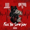 Feel the Same Way (feat. Moneybagg Yo) - Single album lyrics, reviews, download