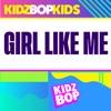 Girl Like Me - Single album lyrics, reviews, download