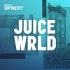 Up Next Session: Juice WRLD album lyrics, reviews, download
