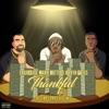Thankful Remix (feat. Kevin Gates) - Single album lyrics, reviews, download