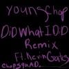 Did What I Did (Remix) - Single album lyrics, reviews, download
