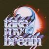 Take My Breath - Single album lyrics, reviews, download