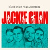 Jackie Chan (feat. Preme & Post Malone) - Single album lyrics, reviews, download