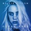 Ocean Eyes (The Remixes) - EP album lyrics, reviews, download