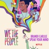 """Speak Your Mind (from the Netflix Series """"We The People"""") - Single album lyrics, reviews, download"""