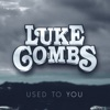 Used to You - Single album lyrics, reviews, download