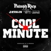 Cool Minute (feat. J. Stalin, Lil Blood & Rayven Justice) - Single album lyrics, reviews, download