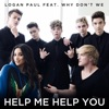Help Me Help You (feat. Why Don't We) - Single album lyrics, reviews, download