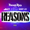 Reasons (feat. Mozzy, G. Perico & Bobby Luv) - Single album lyrics, reviews, download