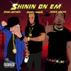 Shinin On Em (feat. Sauce Walka & Pooh Hefner) - Single album lyrics, reviews, download