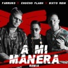A Mi Manera (Remix) - Single album lyrics, reviews, download