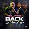 Back in the Day (feat. Mo3) - Single album lyrics, reviews, download