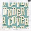 Undercover (Devault Remix) - Single album lyrics, reviews, download