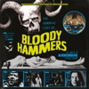 The Horrific Case of Bloody Hammers - EP album lyrics, reviews, download