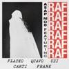 RAF (feat. A$AP Rocky, Playboi Carti, Quavo, Lil Uzi Vert & Frank Ocean) - Single album lyrics, reviews, download