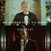 Coldplay (feat. Vic Mensa) - Single album lyrics, reviews, download