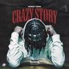 Crazy Story - Single album lyrics, reviews, download