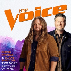 Two More Bottles of Wine (The Voice Performance) - Single album reviews, download