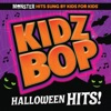 Kidz Bop Halloween Hits! album lyrics, reviews, download