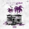 Ghetto Wave album lyrics, reviews, download