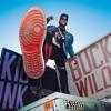 Buck Wild - Single album lyrics, reviews, download