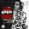 Designer (feat. Sauce Walka & Jonny Kash) - Single album lyrics, reviews, download
