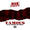 Famous (feat. Derez Deshon) - Single album lyrics, reviews, download