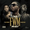FWM Remix (feat. YoungBoy Never Broke Again & Boosie Badazz) - Single album lyrics, reviews, download