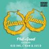 Juana (Remix) [feat. Kid Ink, C-Kan & Jus D] - Single album lyrics, reviews, download