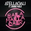 Baila Hasta Caer (feat. Danna Paola) - Single album lyrics, reviews, download
