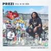 Still in the Hood (feat. Derez De'Shon) song lyrics