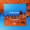 Mars (feat. Lil Uzi Vert) - Single album lyrics, reviews, download