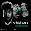 Vision Clear (feat. Lil Baby) - Single album lyrics, reviews, download