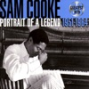 30 Greatest Hits: Portrait of a Legend 1951-1964 by Sam Cooke album lyrics