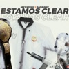 Estamos Clear (feat. Bad Bunny) - Single album lyrics, reviews, download